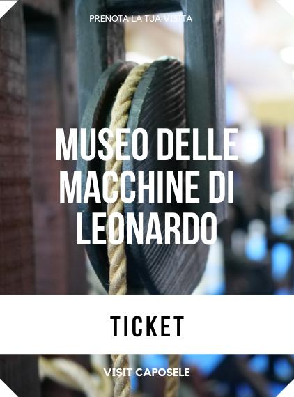 Museo delle Macchine di Leonardo Da Vinci